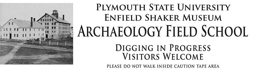 Enfield Shaker Archaeology Field School Banner
