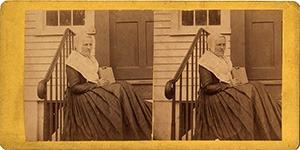 Stereoview of Hancock, MA Shaker Village - Second Family Eldress Caroline Helfrich.